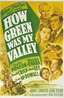 How Green Was My Valley. Walter Pidgeon, Maureen O'Hara, Anna Lee, Donald Crisp, Roddy McDowall. Directed by John Ford. 1941