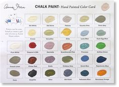 Annie Sloan Chalk paint- these are our paint color options. Let me know if there is one you really like, or if you want me to pick.