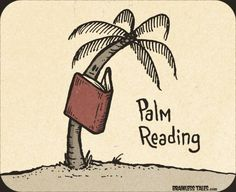 Palm Reading. Ahhhh you have to love librarian humour.