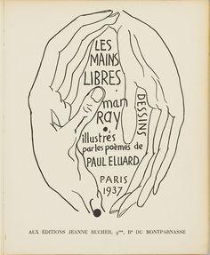 Les Mains libres, recueil de poèmes de Paul Éluard illustrant des dessins de Man Ray. Cet ouvrage atypique, parce qu'un écrivain y illustre des dessins et non l'inverse, interroge sur les liens entre texte et image, ainsi que sur la genèse d'un livre illustré. À partir du fonds de la Bibliothèque Dominique Bozo du musée et de prêts, l'exposition présente le livre dans son contexte surréaliste et s'attache aux liens de Paul Éluard et de Man Ray avec le livre illustré.