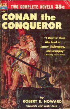 Conan the Conqueror Robert E. Howard  NY: Ace Books #D-36, 1953.
