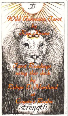 #Wild_Unknwn #Tarot #Strength #Courage #Patience Have the courage to say how you really feel. Don't let yourself be nervous, just be honest. Find out more at https://www.facebook.com/CoyotesRealm or https://plus.google.com/u/0/b/108756014475871724783/108756014475871724783/posts #CoyotesRealm #RobynDMartland #Approved_Faulkner_Trainer #Tarot #Oracle #Pictish #Runes #Readings #Reiki & #Tarot #Courses #Cheshire