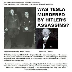 Nikola Tesla: Destroyed by Elitists then Murdered by Hitler's Assassins?