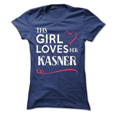 Cool This girl loves her KASNER Shirts & Tees