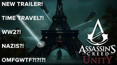 Assassins Creed Unity - Time Anomaly Trailer - Eurogamer