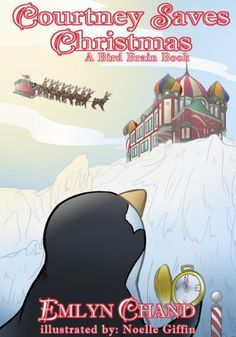 Courtney Saves Christmas (A Bird Brain Book) by Emlyn Chand, http://www.amazon.com/gp/product/B00AAJ9DKE/ref=cm_sw_r_pi_alp_tI-Tqb0MBKX3F