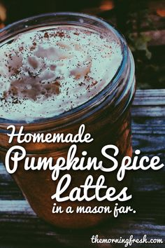 Homemade Pumpkin Spice Latte Recipe (in a mason jar) - made with real pumpkin!