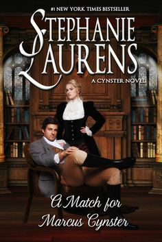A Match for Marcus Cynster (Cynsters Next Generation #3) by Stephanie Laurens