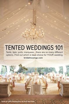 The ultimate guide to having a tent wedding
