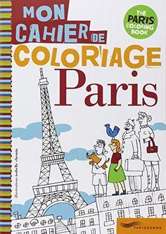 Amazon.fr - PARIS, MON CAHIER DE COLORIAGE - Isabelle Chemin - Livres