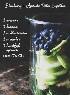 Detox smoothie 1 avocado 1 banana 1 cup blueberries 1 cucumber 1 handful spinach 1 cup coconut water Add 1 teaspoon of Glow Girl's 'Emerald City' powder for an extra boost of superfoods Smoothie Fruit, Smoothie Detox, Yummy Smoothies, Breakfast Smoothies, Smoothie Drinks, Detox Drinks, Healthy Drinks, Healthy Snacks, Healthy Eating