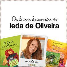 """Ieda de Oliveira escreve para crianças e sobre a literatura infantil para os adultos. Conversamos com a autora de """"O espelho"""" super brincante"""