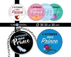 J'attends mon Prince ☆ 45 Images RONDES – Cabochon.fr ® Image Digital, Scrapbooking, Images, Etsy, Dimensions, Collage, Cabochons, Button, Cinderella Princess