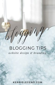 Blog tips, website design, branding, style, color and content marketing. #contentmarketing #blogging