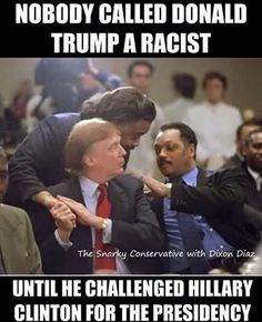TRUMP IS NOT RACIST, ASK JENNIFER HUDSON AND LYNN PATTEN!!!