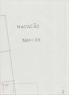 Molde base de macacão tamanho 38. Para imprimir deve guardar as imagens e em seguida imprimir no tamanho A4, obtém o molde tal e qual desenhei. O molde base não tem valor de costura. O tamanho 38 é ig