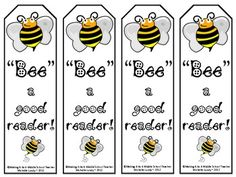 """""""Bee"""" a Good Reader Bookmarks    Download on card stock and laminate to make a bookmark for your students that will last...for a little while anyway. ;-)    If you have bees in your classroom decor, these bookmarks would be a perfect addition!"""