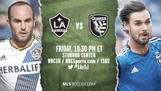 Los Angeles Galaxy vs. San Jose Earthquakes Preview and Prediction | Soccer with Chris