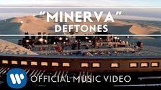 "Deftones - ""Minerva"""