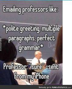 Hahahaha every time