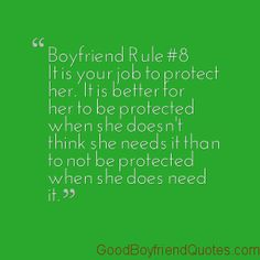 Boyfriend Rule - Protect Her - Good Boyfriend Quotes Boyfriend Rules, Best Boyfriend Quotes, Relationships Love, Relationship Quotes, Love Rules, Good For Her, Christian Marriage, Subconscious Mind, Love Quotes For Him