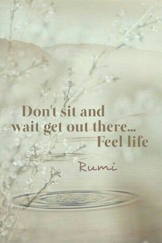 Discover the Top 25 Most Inspiring Rumi Quotes: mystical Rumi quotes on Love, Transformation and Wisdom. Rumi Quotes, Quotable Quotes, Words Quotes, Wise Words, Life Quotes, Inspirational Quotes, Motivational Quotes, Sayings, Great Quotes