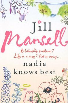 Nadia Knows Best by Jill Mansell, http://www.amazon.co.uk/dp/075533261X/ref=cm_sw_r_pi_dp_vHILtb1N7YY95
