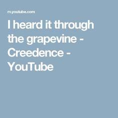 I heard it through the grapevine - Creedence - YouTube