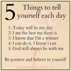 5 things to tell yourself each day! Affirmations DO work! Life Quotes Love, Motivational Quotes For Life, Positive Quotes, Inspirational Quotes, Quotes Quotes, Time Quotes, Short Quotes, Gratitude Quotes, Happiness Quotes