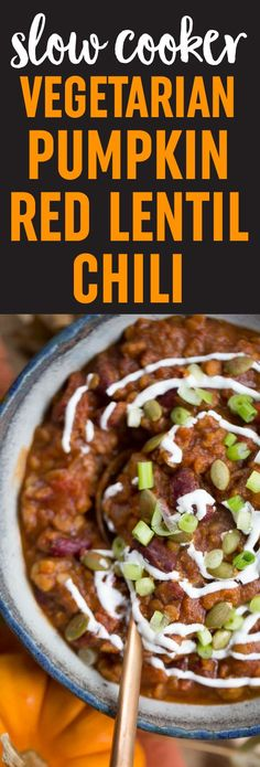 This slow cooker pumpkin red lentil chili is just different enough to be special, but it's mainstream enough to appeal to most everyone. The perfect fall chili and SO easy to make! #vegetarian #vegan #glutenfree #pumpkinchili #vegetarianpumpkinchili