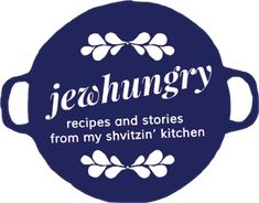 Jewhungry - Recipes and stories from my shvitzin' kitchen