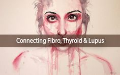 The Connection Between Fibromyalgia, Thyroid And Lupus.... Do YOU suffer with pain and fatigue??? Ƹ̵̡Ӝ̵̨̄Ʒ  Learn how thyroid, fibromyalgia and Lupus are linked, here ▼  http://thyroidnation.com/the-connection-between-fibromyalgia-thyroid-and-lupus/  #Autoimmune #Fibromyalgia