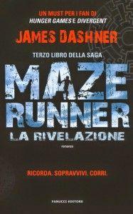 Maze Runner La rivelazione PDF GRATIS di James Dashner - Link per il download gratuito dell' ebook nei formati epub mobi pdf in ITALIANO.