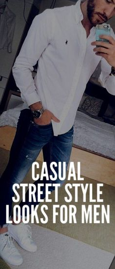 19 Coolest Casual Street Style Looks For Men – PS 1983