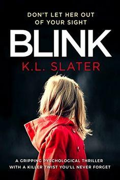 """""""Blink"""" *** K.L. Slater (2017)"""