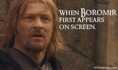 When Boromirfirst appearson screen.