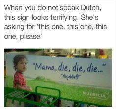 when you cant speak dutch funny