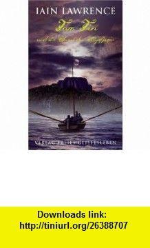 Tom Tin und die Insel der Kopfj�ger (9783772522925) Iain Lawrence , ISBN-10: 3772522920  , ISBN-13: 978-3772522925 ,  , tutorials , pdf , ebook , torrent , downloads , rapidshare , filesonic , hotfile , megaupload , fileserve