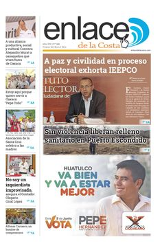 Edición 268; Enlace de la Costa  Edición número 268 del periódico Enlace de la Costa, editado y distribuido en la Costa de Oaxaca, con información de la región y sus municipios