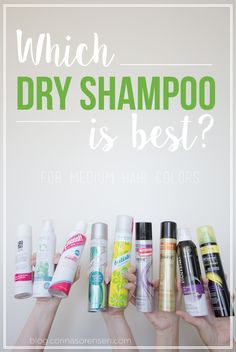 Which Dry Shampoo is Best?