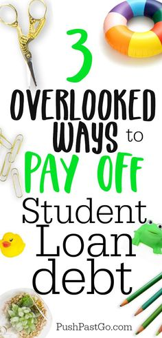 6 Ways to Pay off Your Student Loan Debt Fast!: There are 6 ways to get control of your Student Loan Debt and get it paid off fast   pushpastgo.com - #goodcredit #raisecreditscore #bettercredit #studentloandebt #studentdebtforgiveness #payoffstudentloans #studentdebtrelief
