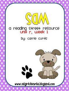 "1st grade  Reading Street Unit R, Week 1 Story, ""Sam"""
