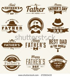 Happy Father's Day Design Collection - A set of twelve brown colored vintage style Father's Day Designs on light background - stock vector Fathers Day Cake, Fathers Day Mugs, Fathers Day Crafts, Gifts For Father, Happy Fathers Day Greetings, Father's Day Greetings, Happy Birthday Printable, Father's Day Printable, Father's Day Stickers