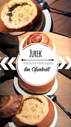 """Polnische Mehlsuppe """"Zurek"""" im Ofenbrot gebacken. Schmeckt nach Glück und Omas Küche! Lecker :-) #foodblog #pollyskochbuch #suppe #soup #polishrecipes #polish #poland #zurek #brot #bread"""