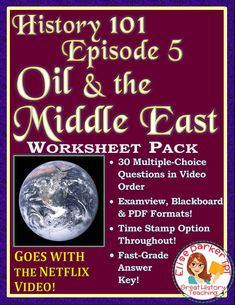 Have cheap oil and gas been a benefit, or a curse? Help students see all the angles with Netflix's History 101 Worksheets for Episode 5: Oil and the Middle East. Includes 30 Multiple-Choice Questions in video order to help students pay close attention and be accountable! PDF format for easy printing, plus Examview