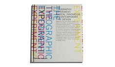 The Typographic Experiment: Radical Innovation in Contemporary Type Design | Teal Triggs