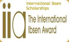 International Ibsen Scholarships in Drama and Performing Arts, and applications are submitted till April 30th 2014. Norwegian Government is offering Ibsen scholarships for innovative projects worldwide. - See more at: http://www.scholarshipsbar.com/international-ibsen-scholarships.html#sthash.u6AZU2f0.dpuf
