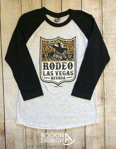 Rodeo Las Vegas Nevada unisex 3/4 sleeve raglan / by RockinAdesign Rockin A Design, raglan, cowgirl, baseball tee, rodeo, cowboy, bronc, Las Vegas, rodeo finals, leopard NFR national finals rodeo