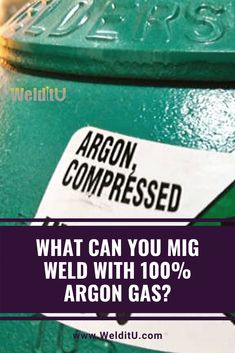 Would MIG welding with Argon on mild steel let you finish your project without a trip to the local (or not so local) gas supplier? Or, is it possible to get by with one bottle of Argon welding gas for all your MIG and TIG work? Mig Welding Tips, Welding Books, Welding Gas, Welding Shop, Welding Process, Welding Table, Diy Welder, Argon Welding, Soldering