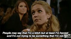 The realest. | 10 of Kristin Cavallari's Best Quotes From MTV's 'Laguna Beach' & 'The Hills'